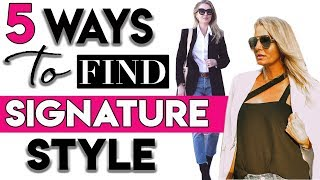 """Five Ways to Find Your Signature Style or """"Go To"""" Style Uniform"""