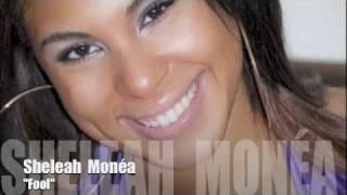 "Sheleah Monéa - ""Fool"""