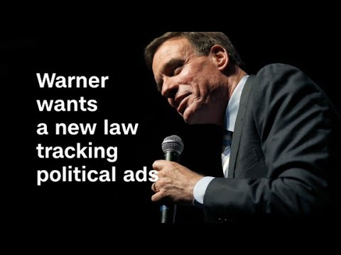 Warner wants a new law tracking political ads