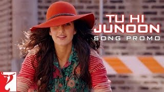 Tu Hi Junoon - Song Promo - Dhoom 3