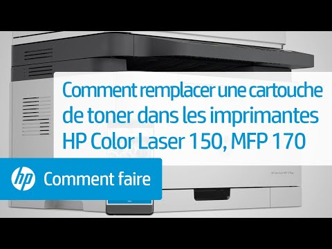 Comment remplacer une cartouche de toner dans les imprimantes de la gamme HP Color Laser 150, multifonction 170