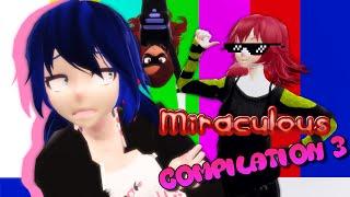 【MMD//VINE】 Miraculous Ladybug (3D/2D) 【Meme/Vine Compilation】 (Part 3) + DL