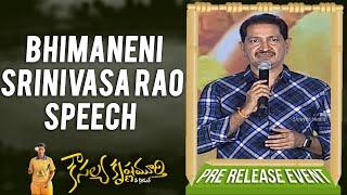 Bhimaneni Srinivasa Rao Speech | Kousalya Krishnamurthy Pre Release Event |