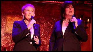 "Live at 54 Below: Liz Callaway and Ann Hampton Callaway Sing 'Our Time' from ""Merrily We Roll Along"""