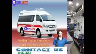 Avail Medilift Lowest Fare Emergency Ambulance Service in Ranchi
