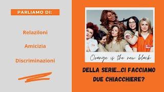 Serie TV e psicologia: Orange is the new black