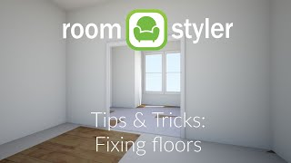 Roomstyler Tips and Tricks: Fixing floors