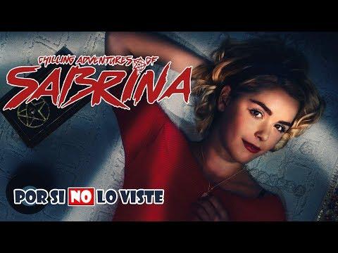 Por si no lo viste: El Mundo Oculto de Sabrina