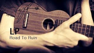 Musik-Video-Miniaturansicht zu Road to Ruin Songtext von LP