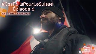 rdr2018-des-foils-pour-la-suisse-episode-6