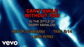 Barry Manilow - Can't Smile Without You (Karaoke)