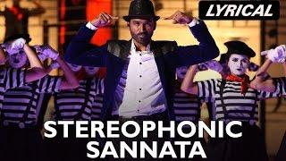 Stereophonic Sannata   Full Song with Lyrics   SHAMITABH