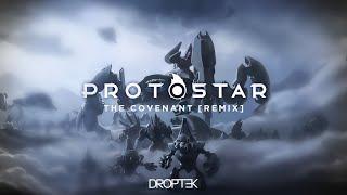 Gambar cover Droptek - The Covenant [Protostar Remix]