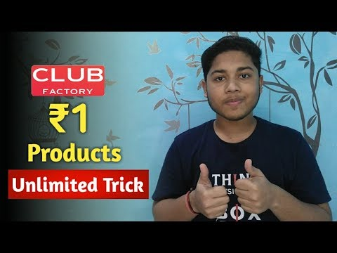 Club Factory Unlimited Loot ! ₹27 Per Number Free Paytm Cash