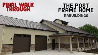 Epic Post Frame Home Walk Through