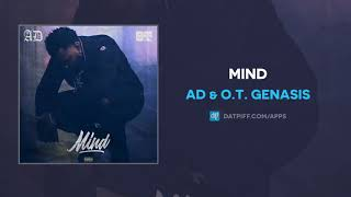 AD & O.T. Genasis   Mind (AUDIO)