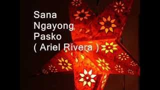 Paskong Pinoy: Best Tagalog Christmas Songs Medley