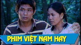 Phim Việt Nam Mới Hay | Người Đến Từ Phum Núi Full HD