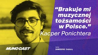 <span>MUNOCAST 009</span> - Kacper Ponichtera