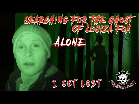 Searching For The Ghost Of Louiza Fox