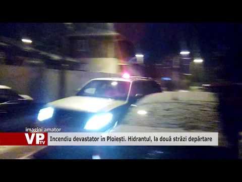 Incendiu devastator în Ploiești. Hidrantul, la două străzi depărtare