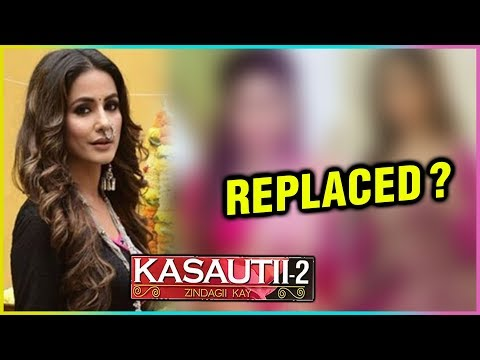 Hina Khan Gets Replaced By This Actress   Kasautii
