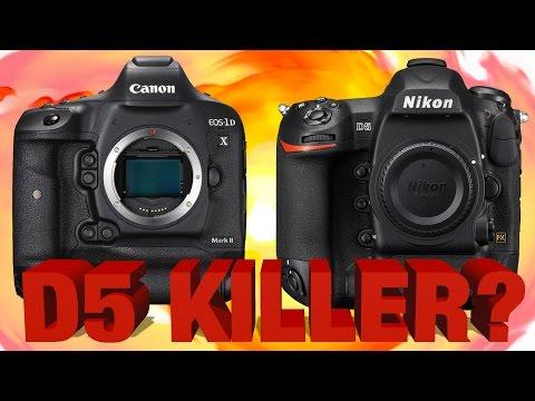 Canon 1DX Mark II vs Nikon D5 - Preview