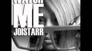 JoiStaRR - Watch Me