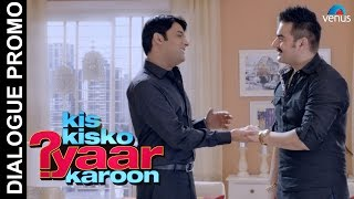 Kis Kisko Pyaar Karoon - Official Teaser-6