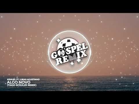 Kemuel ft. Lukas Agustinho - Algo Novo