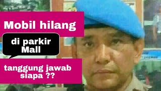 KENDARAAN HILANG DI PARKIR MALL : TANGGUNG JAWAB SIAPA ?? #perdata #hukum