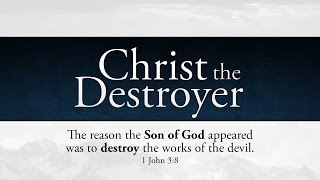 Christ the Destroyer - Tim Conway