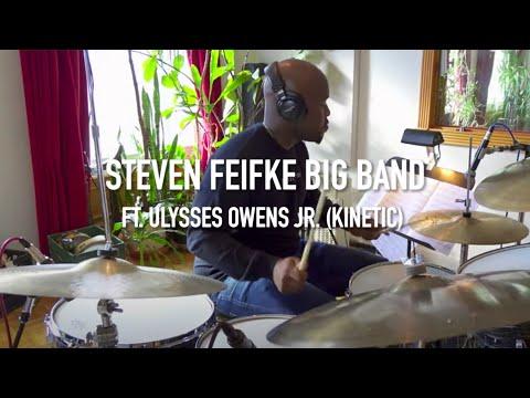 Steven Feifke - Kinetic (feat. Ulysses Owens Jr.) online metal music video by STEVEN FEIFKE
