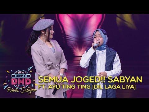 , title : 'SEMUA JOGED!! Sabyan Ft. Ayu Ting Ting [DIL LAGA LIYA] - DMD Rindu Sabyan (20/11)'