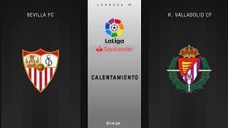 Calentamiento Sevilla FC Vs R. Valladolid CF
