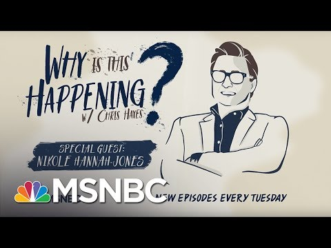 School Segregation In 2018 with Nikole Hannah-Jones | Why Is This Happening - Ep 14 | MSNBC