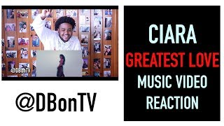 CIARA  GREATEST LOVE MUSIC VIDEO REACTION