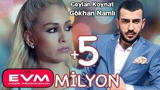 Ceylan Koynat Feat Gökhan Namlı Çıkma Karşıma EVM MÜZİK PRODÜKSİYON 2018