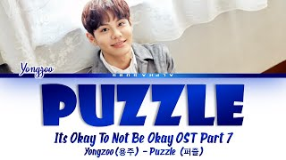 YONGZOO (용주) - Puzzle (퍼즐) It's Okay To Not Be Okay OST 7 [사이코지만 괜찮아 OST] Lyrics/가사 [Han Rom Eng]