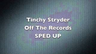 Tinchy Stryder - Off The Record [SPED UP]