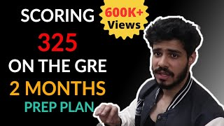 Scoring 330 on the GRE in 2 Months || Complete Plan, No Coaching Needed