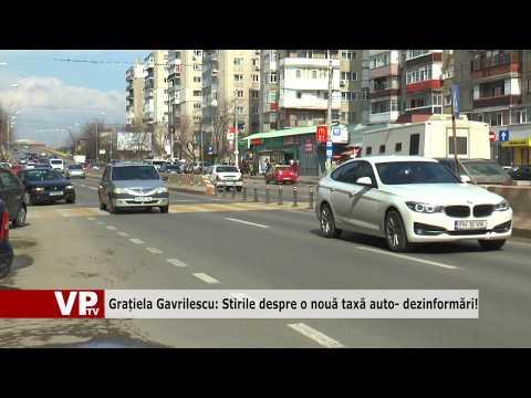 Grațiela Gavrilescu: Știrile despre o nouă taxă auto- dezinformări!