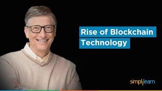 Why Blockchain Matters More Than You Think - Jack Ma, Bill Gates, Elon Musk, Vitalik|Simplilearn