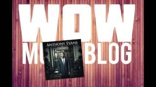 Anthony Evans || My Desire