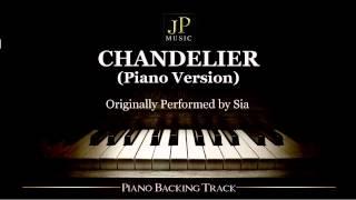 Chandelier (Piano Version) By Sia   Piano Accompaniment