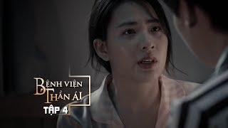 Phim Mới Bệnh Viện Thần Ái | Tập 4 - Thúy Ngân, Xuân Nghị, Quang Trung | Phim Mới hay Nhất 2019
