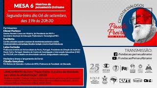 Matrizes do pensamento freireano / Paulo Freire: a prática da liberdade, para além da alfabetização