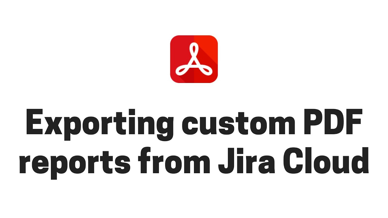 Exporting custom reports from Jira Cloud to PDF (Time in Status, Time Spent by Assignee)