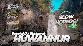 DJ Religi HUWANNUR Terbaru 2021 Special Ramadhan Bass Horegg...
