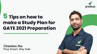 5 Tips to Make Study Plan for GATE 2021 Preparation | GATE Exam Study Plan | Gradeup